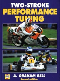 Two-stroke Performance Tuning by A Graham Bell