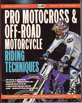 Pro Motocross And Off-Road Riding Techniques (2nd Edition) by Do