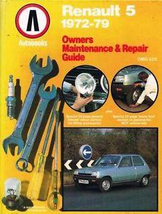 Renault 5 1972-79: Owners Maintenance & Repair Guide