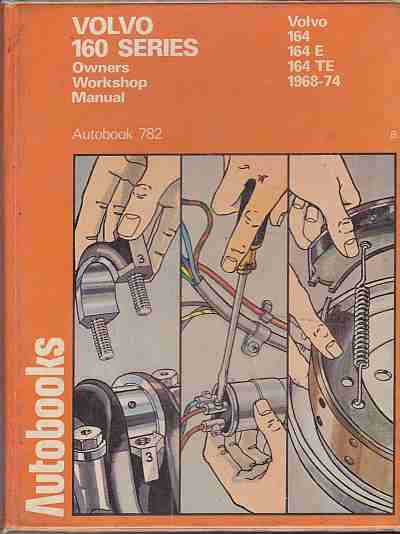 Volvo 160 Series 1968-74 Autobook Workshop Manual