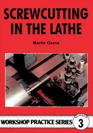 Screw-Cutting In The Lathe Workshop Practice No 3