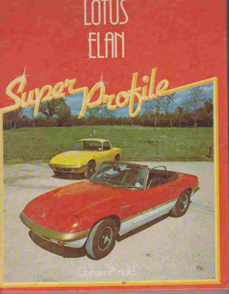 Lotus Elan (Super Profile) Graham Arnold 0854293302