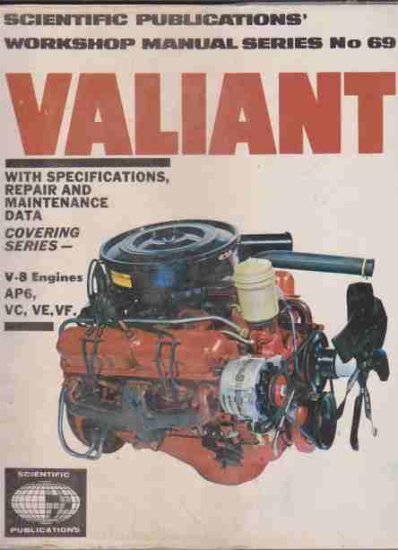 Valiant V8 1965-70 Workshop Manual Series No 69