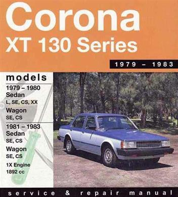 Toyota Corona XT 130 1979 - 1983 Gregorys Repair Manual