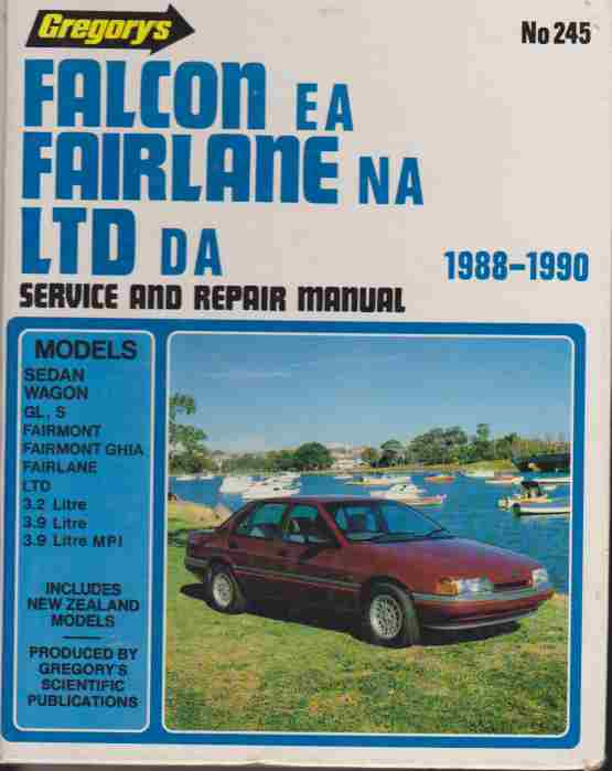 Ford EA Falcon NA Fairlane DA LTD 1988 to 1990 Service and Repai
