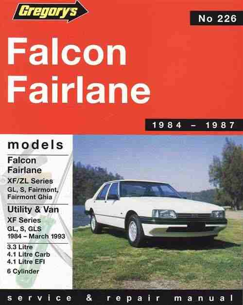 Ford Falcon XF - Fairlane ZL 1984-1987 Service and Repair Manua