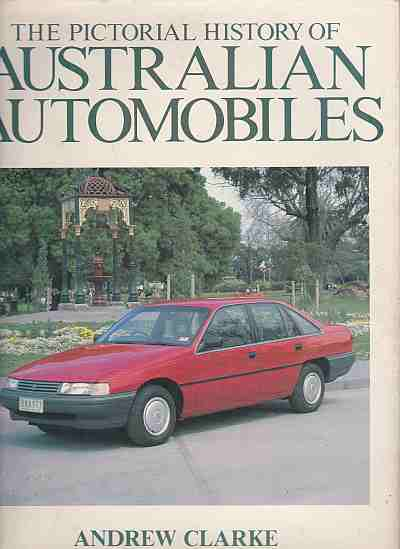 The Pictorial History Of Australian Automobiles