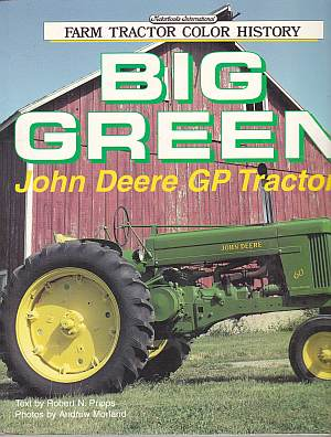 Big Green John Deere General Purpose Tractors