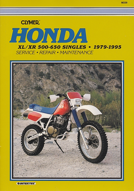 Honda XL/XR 500-650 Singles 1979-1995 Repair Manual M339