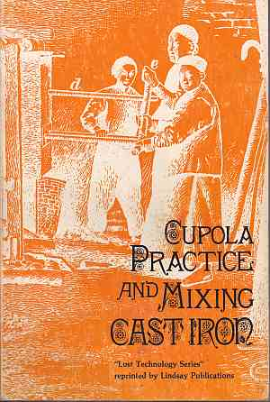 Cupola Practice And Mixing Cast Iron 0917914120, 978-0917914126