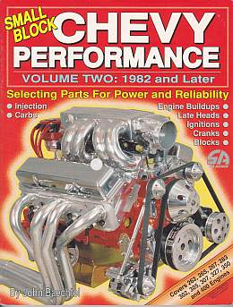 Small Block Chevy Performance Vol. 2. 1982 and Later