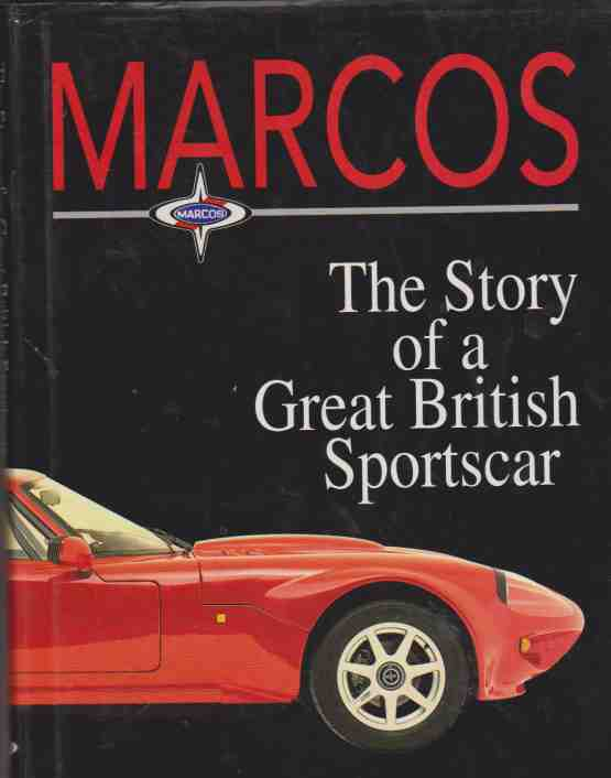 Marcos The Story of a Great British Sportscar