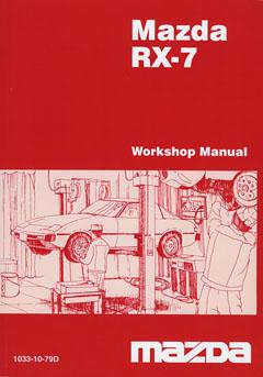 Mazda RX-7 Series I/II/III 04/1979 - 1985 Shop Manual 10331079D