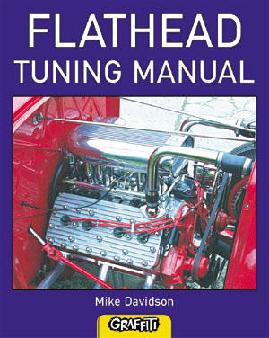 Flathead Tuning Manual by Mike Davidson