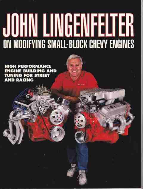 John Lingenfelter on Modifying Small-block Chevy Engines Paperba