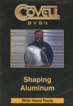 Shaping Aluminum With Hand Tools DVD with Ron Covell