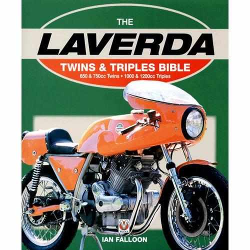 The Laverda Twins and Triples Bible