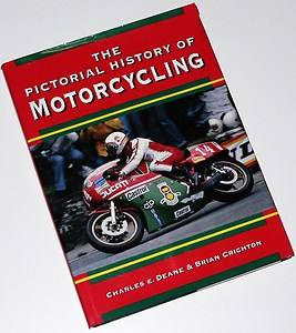 The Pictorial History of Motorcycling