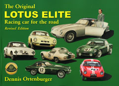 The Original Lotus Elite - Racing Car For The Road by Dennis Ort