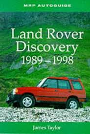 Land Rover Discovery 1989-1998, Taylor, James 1899870407