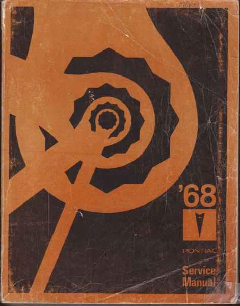 1968 Pontiac Service Manual Pontiac Motor Division 1967