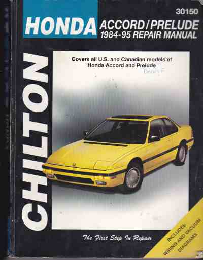 Honda Accord and Prelude 1984 - 1995 Chilton Owners Service and
