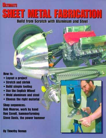 Ultimate Sheet Metal Fabrication Book by Timothy Remus,