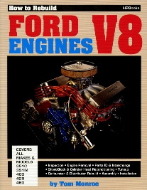 How To Rebuild Ford V8 Engines - 351C, 351M, 400, 429, 460