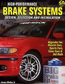 High Performance Brake Systems Design, Selection, And Installati