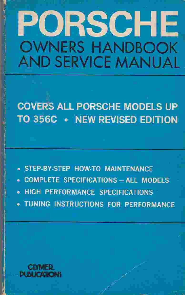 Porsche Owners Handbook and Service Manual