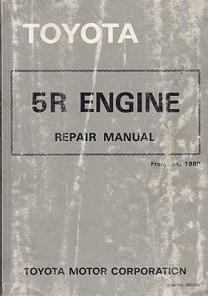 Toyota 5R Engine Repair Manual 36022E