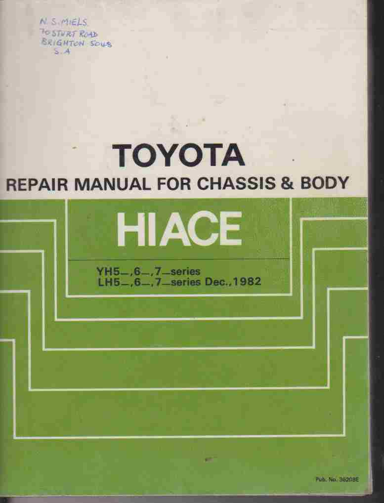 Toyota Hiace. Chassis and Body Repair Manual 36208E