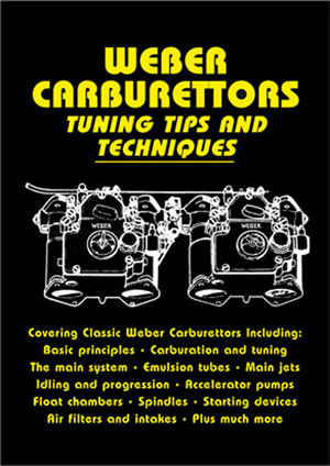 Weber Carburettors Tuning Tips And Techniques by John Passini,