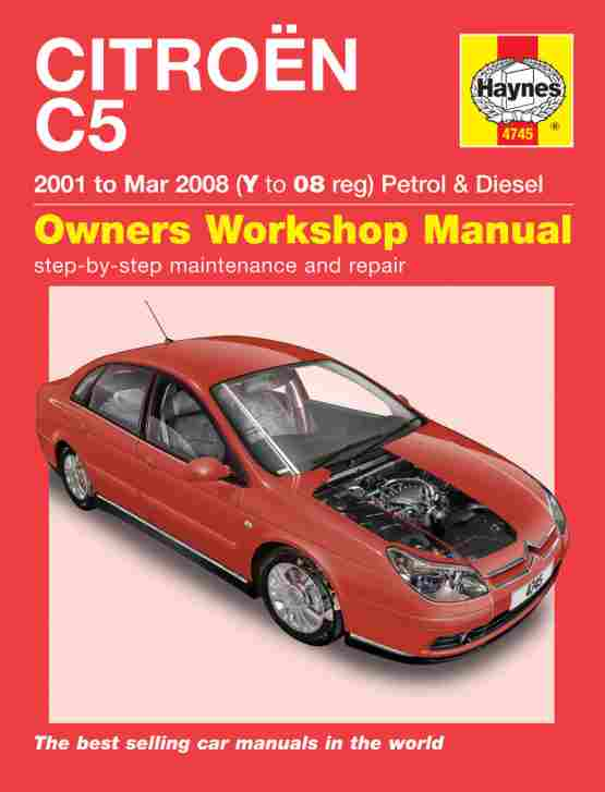 Citroen C5 Petrol and Diesel 2001 - 2008 Haynes Owners Service a
