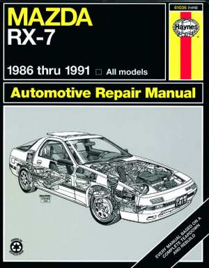 Mazda RX-7 Automotive Repair Manual 1986 Thru 1991, All Models