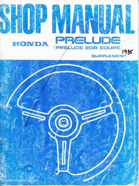 Honda Prelude 1985 Factory Supplement Shop Manual 62SB021