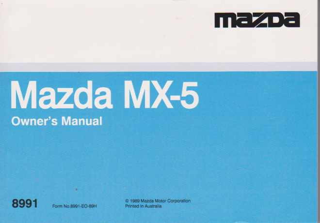 Mazda MX-5 NA 08/1989 Owners Manual 8991EO89H