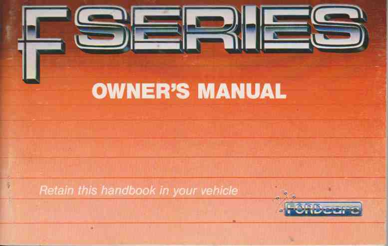 Ford F Series 1990 On Owners Handbook by Ford Australia Staff