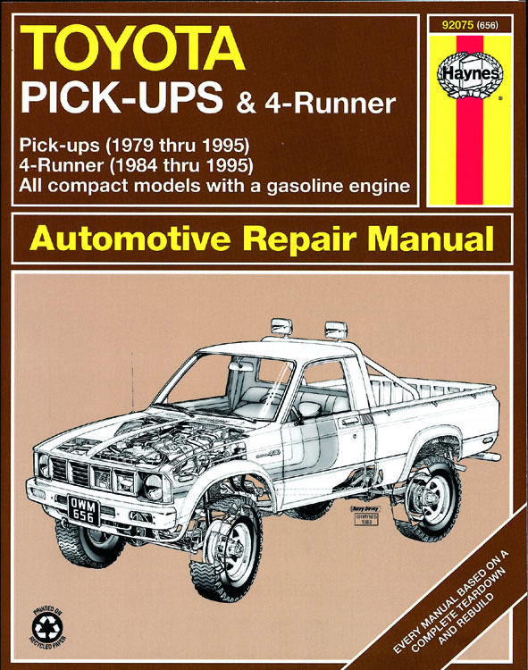 Toyota Pick-Up & 4Runner 1979 - 1995 Repair Manual