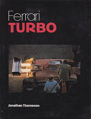 Ferrari Turbo by Johnathan Thompson 978-0850454659