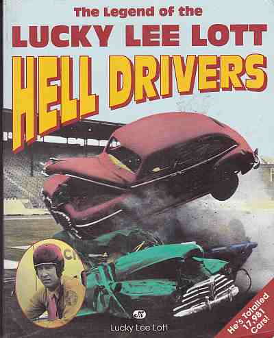 Legend of the Lucky Lee Lott Hell Drivers