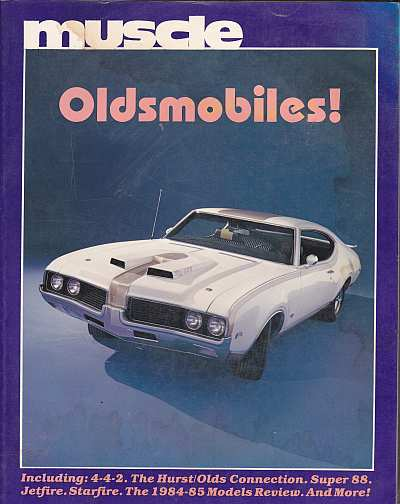 Muscle Oldsmobiles by Thomas Bonsall