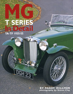 MG T Series In Detail - TA-TF 1935-1955 by Paddy Willmer,