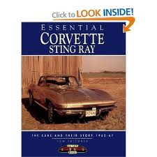 Essential Corvette Sting Ray: 1963-67