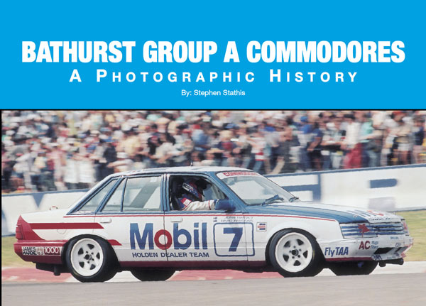Bathurst Group A Commodores - A Photographic History (Softcover)