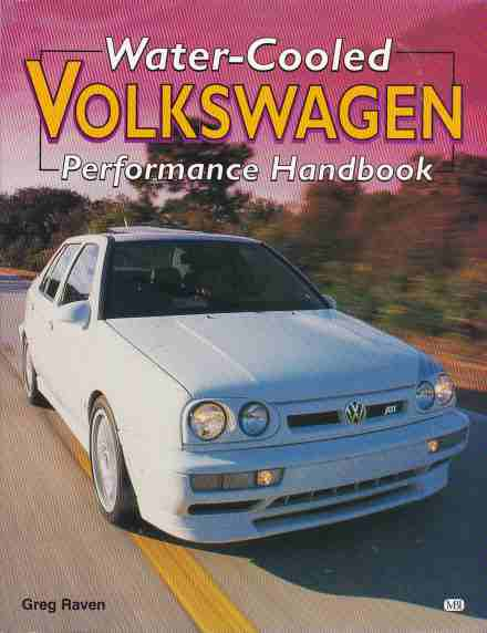 Water-Cooled Volkswagen Performance Handbook Greg Raven 97807603