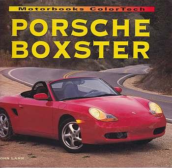 Porsche Boxster by John Lamm,