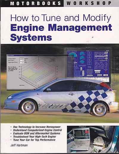 How to Tune and Modify Engine Management Systems (Motorbooks Wor