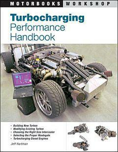 Turbocharging Performance Handbook by Jeff Hartman ,