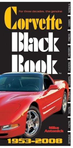 Corvette Black Book 1953-2008 Mike Antonick (Author) - Click Image to Close
